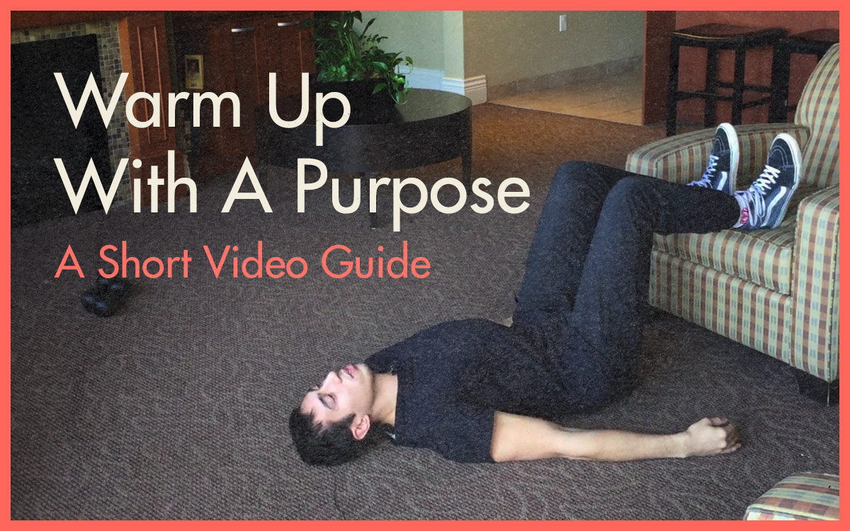 Warm Up With Purpose